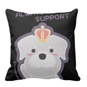 DoggieKingdom - Schnauzer (Always Support) Pillow 20
