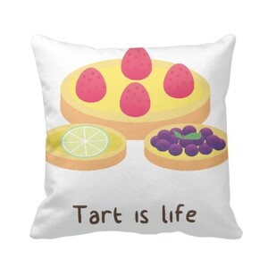 Tart is life Pillow 16