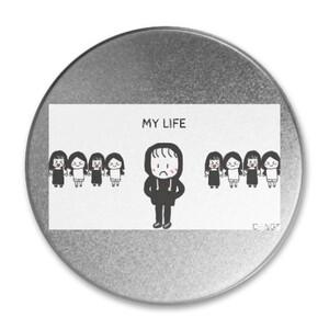 my life Round Metallic Tin