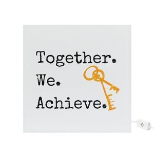 Together We Achieve - Square Light Box for Buying your first Home New Homeowner