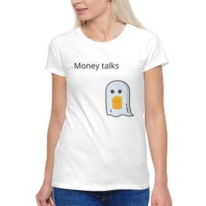 Women's Basic T-Shirt of money talks